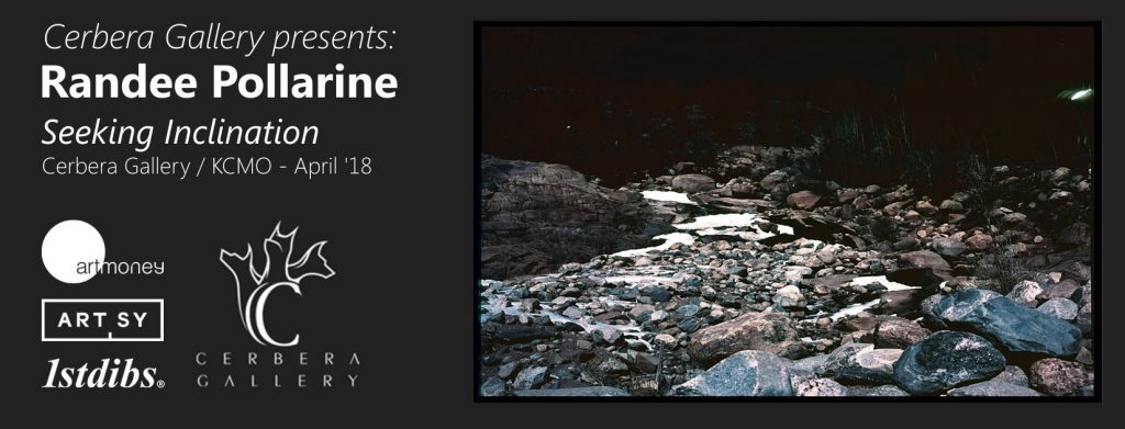 Cerbera Gallery presents: Seeking Inclination | Questions of the uncanny Landscapes, from near and far Places by Randee Pollarine | April '18
